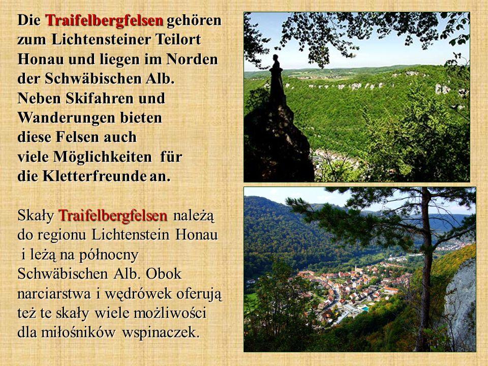 Die Traifelbergfelsen gehören zum Lichtensteiner Teilort Honau und liegen im Norden der Schwäbischen Alb. Neben Skifahren und Wanderungen bieten diese