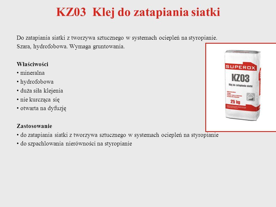 KZ03 Klej do zatapiania siatki Do zatapiania siatki z tworzywa sztucznego w systemach ociepleń na styropianie. Szara, hydrofobowa. Wymaga gruntowania.