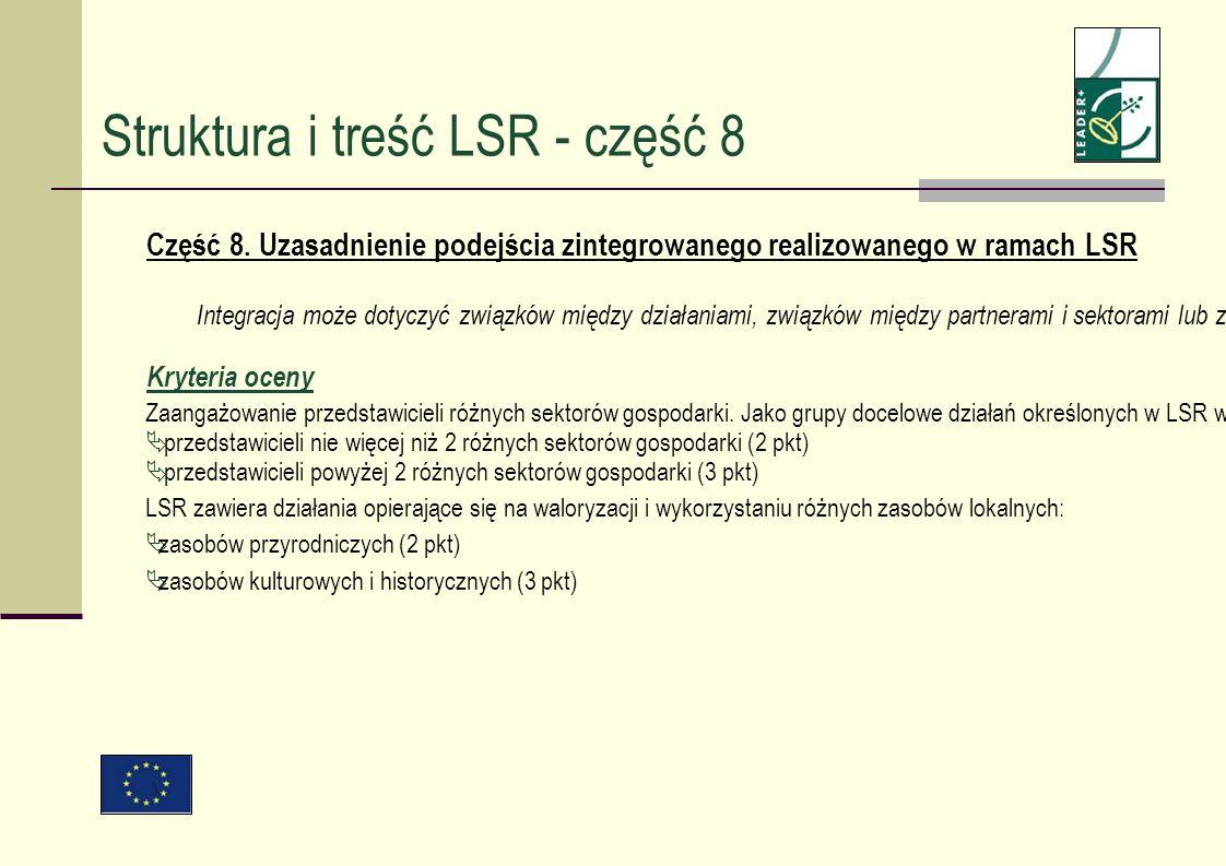 Część 8. Uzasadnienie podejścia zintegrowanego realizowanego w ramach LSR Integracja może dotyczyć związków między działaniami, związków między partne