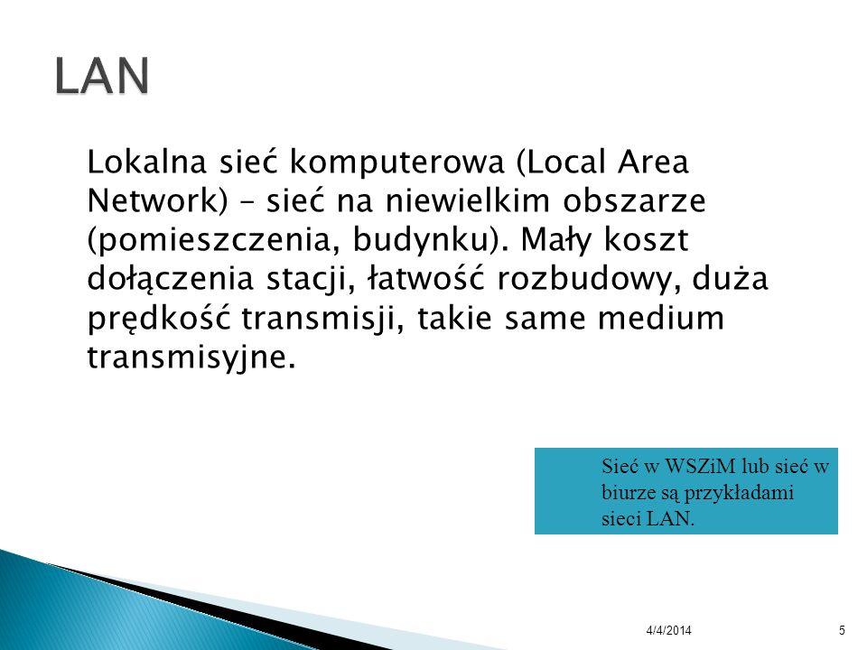 Lokalna sieć komputerowa (Local Area Network) – sieć na niewielkim obszarze (pomieszczenia, budynku). Mały koszt dołączenia stacji, łatwość rozbudowy,