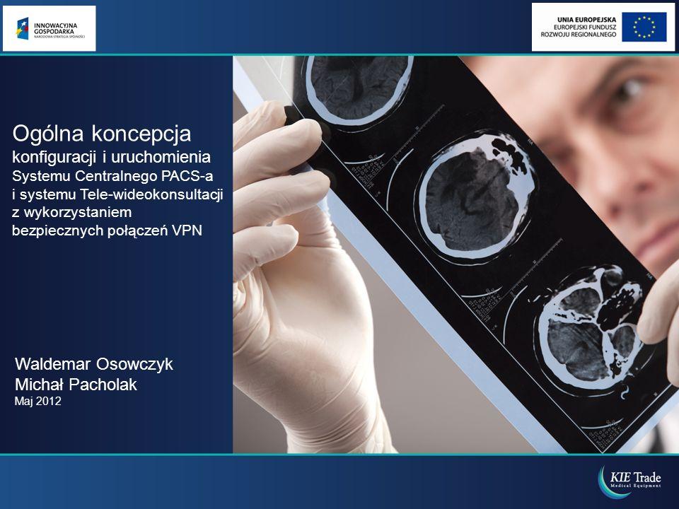 Centralny PACS i połączenia VPN Centralny PACS Szpital Nr 1 Szpital Nr 2 Szpital Nr 3 Szpital Nr 4 Sieć VPN Operatora Telekomunikacyjnego Urządzenie KIE Box Szpital Nr 5 Dedykowane łącze do węzła sieci IP VPN IP VPN – wydzielona fizycznie dedykowana część sieci operatora.