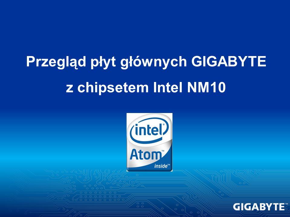 Przegląd płyt głównych GIGABYTE z chipsetem Intel NM10