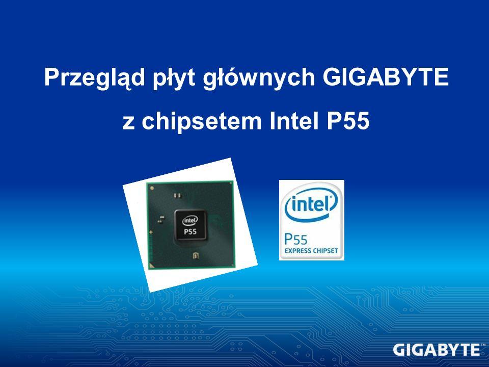 Przegląd płyt głównych GIGABYTE z chipsetem Intel P55