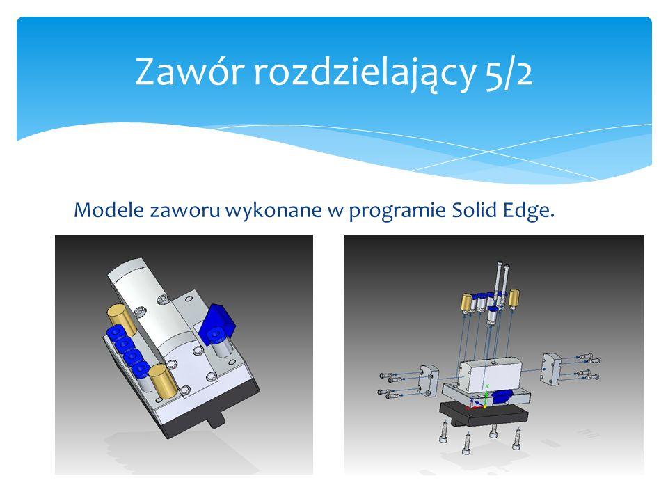 Modele zaworu wykonane w programie Solid Edge. Zawór rozdzielający 5/2