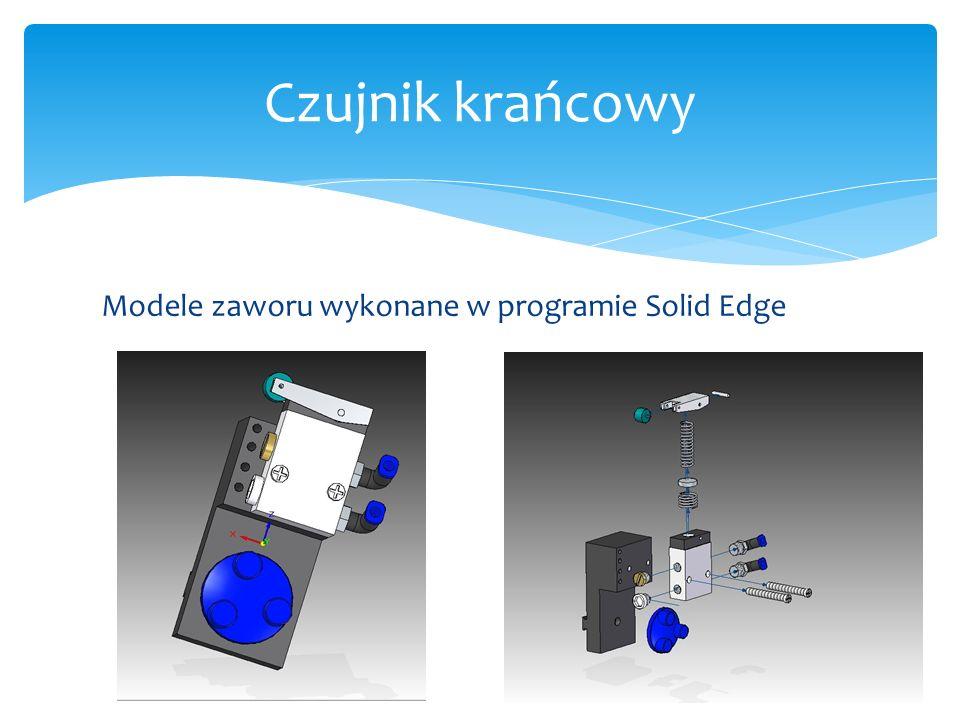 Modele zaworu wykonane w programie Solid Edge Czujnik krańcowy