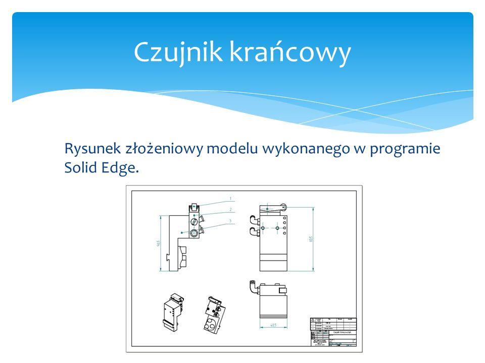 Rysunek złożeniowy modelu wykonanego w programie Solid Edge. Czujnik krańcowy