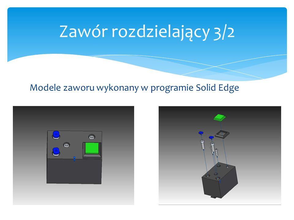 Modele zaworu wykonany w programie Solid Edge Zawór rozdzielający 3/2