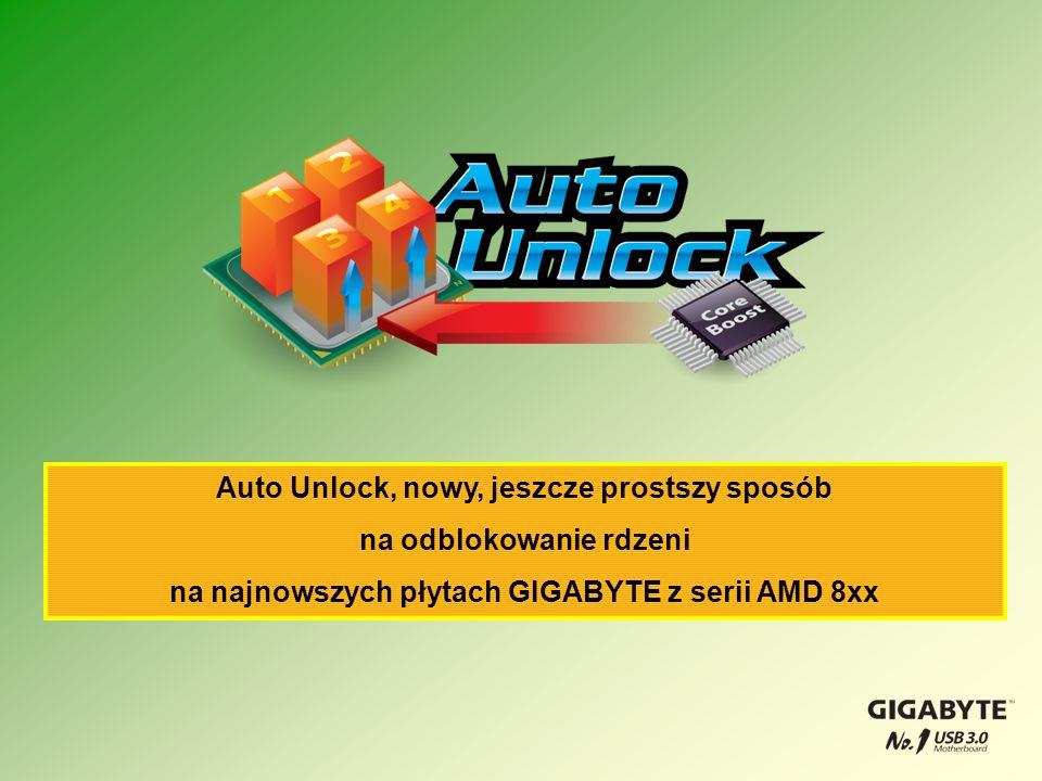 Auto Unlock, nowy, jeszcze prostszy sposób na odblokowanie rdzeni na najnowszych płytach GIGABYTE z serii AMD 8xx