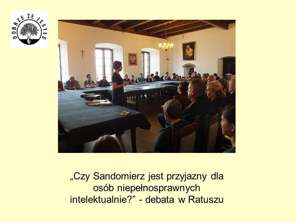 Czy Sandomierz jest przyjazny dla osób niepełnosprawnych intelektualnie? - debata w Ratuszu
