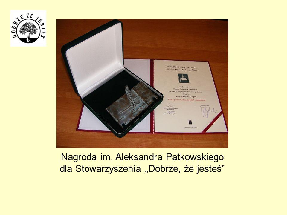 Nagroda im. Aleksandra Patkowskiego dla Stowarzyszenia Dobrze, że jesteś