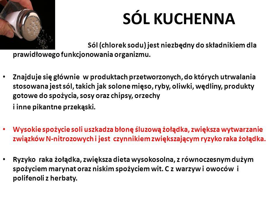 SÓL KUCHENNA Sól (chlorek sodu) jest niezbędny do składnikiem dla prawidłowego funkcjonowania organizmu. Znajduje się głównie w produktach przetworzon