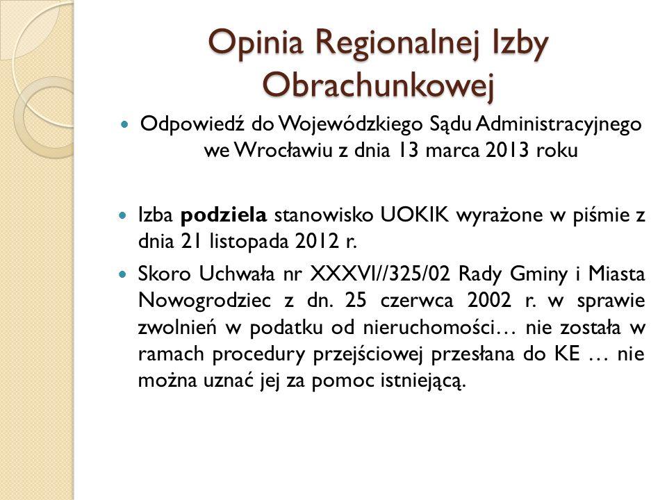 Opinia Regionalnej Izby Obrachunkowej Odpowiedź do Wojewódzkiego Sądu Administracyjnego we Wrocławiu z dnia 13 marca 2013 roku Izba podziela stanowisk
