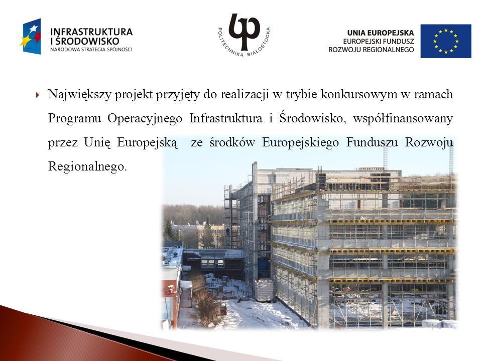 Największy projekt przyjęty do realizacji w trybie konkursowym w ramach Programu Operacyjnego Infrastruktura i Środowisko, współfinansowany przez Unię Europejską ze środków Europejskiego Funduszu Rozwoju Regionalnego.