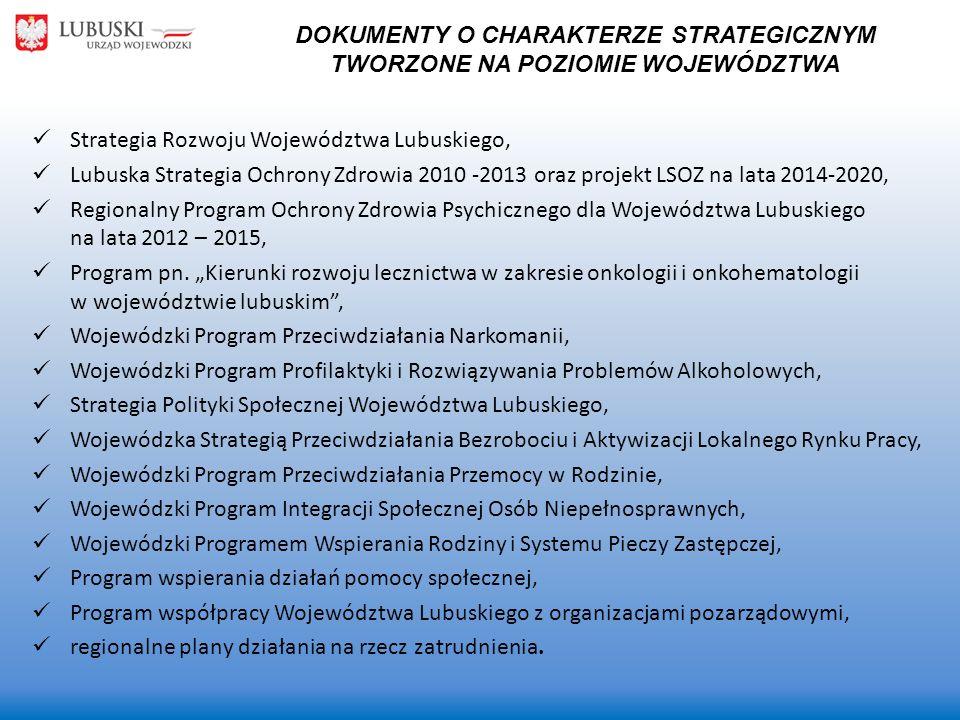 Strategia Rozwoju Województwa Lubuskiego, Lubuska Strategia Ochrony Zdrowia 2010 -2013 oraz projekt LSOZ na lata 2014-2020, Regionalny Program Ochrony