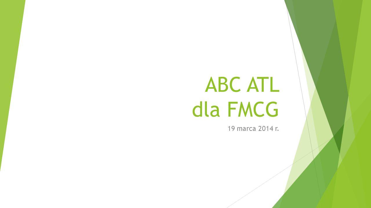 ABC ATL dla FMCG 19 marca 2014 r.