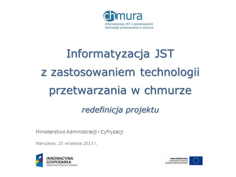 Stworzenie do 2020 roku Chmury Obliczeniowej Administracji Publicznej jest zadaniem umieszczonym w Programie Zintegrowanej Informatyzacji Państwa: Potencjał budowany przez Chmurę Obliczeniowa Administracji Publicznej warunkuje osiągnięcie korzyści całego PZIP Projekt Informatyzacja JST z zastosowaniem technologii przetwarzania w Chmurze stanowi pierwszy etap tego zadania 2 Kontekst strategiczny Program Zintegrowanej Informatyzacji Państwa