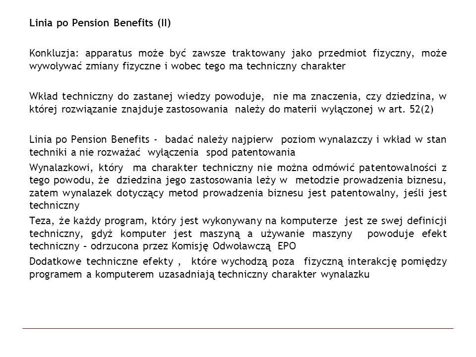Linia po Pension Benefits (II) Konkluzja: apparatus może być zawsze traktowany jako przedmiot fizyczny, może wywoływać zmiany fizyczne i wobec tego ma