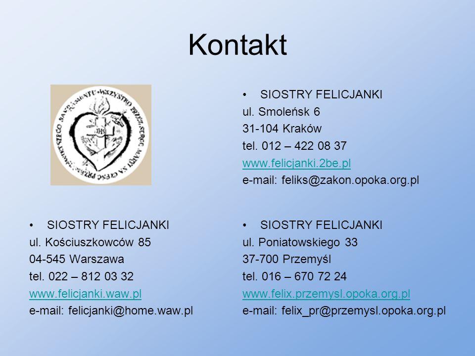 Kontakt SIOSTRY FELICJANKI ul.Poniatowskiego 33 37-700 Przemyśl tel.