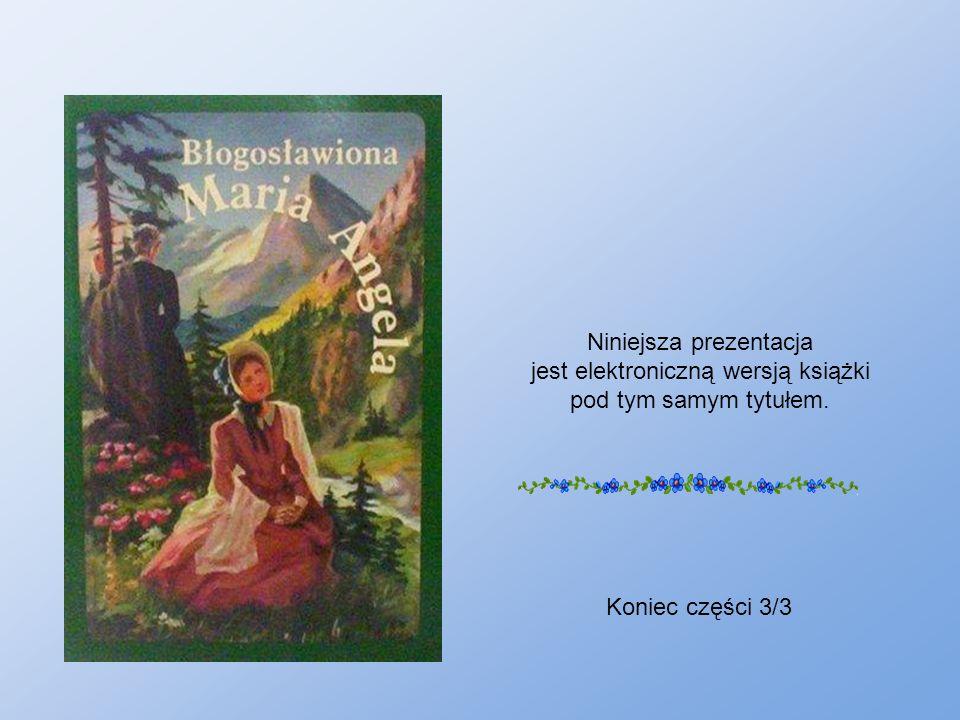 Niniejsza prezentacja jest elektroniczną wersją książki pod tym samym tytułem. Koniec części 3/3