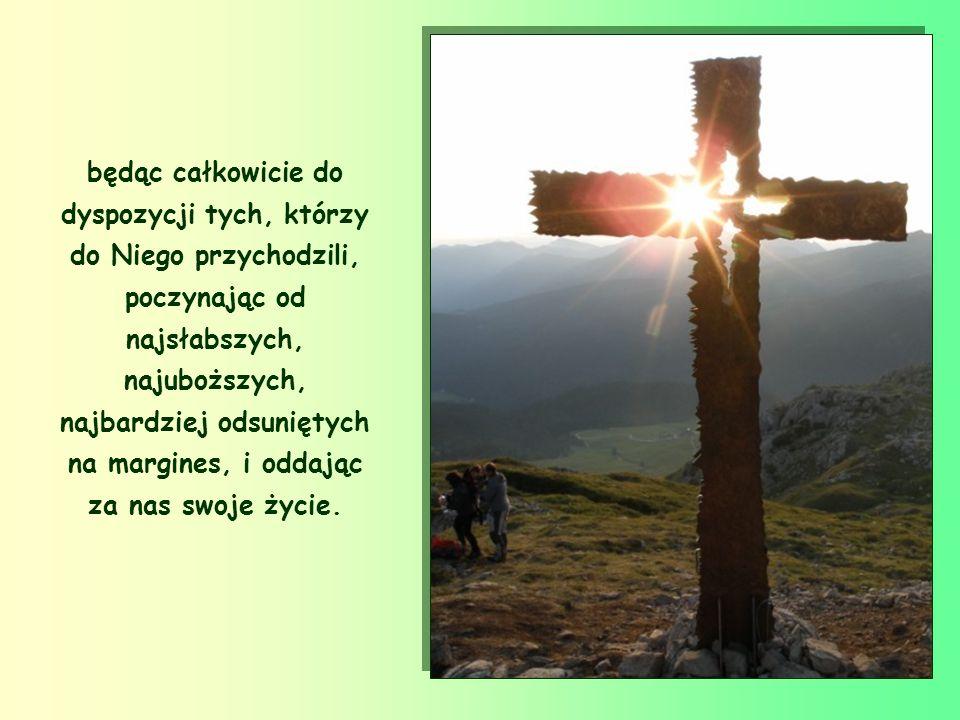 Jezus nie kochał nas poprzez piękne przemówienia, lecz przeszedł wśród nas czyniąc dobrze, uzdrawiając wszystkich,
