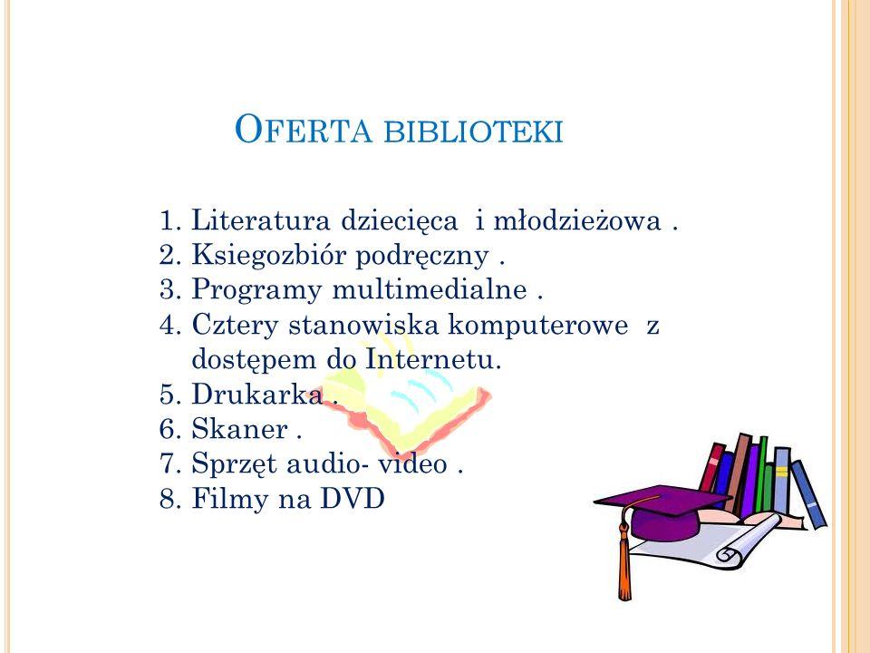 O FERTA BIBLIOTEKI 1.Literatura dziecięca i młodzieżowa.