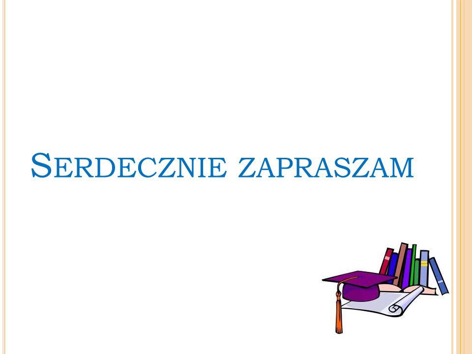 S ERDECZNIE ZAPRASZAM