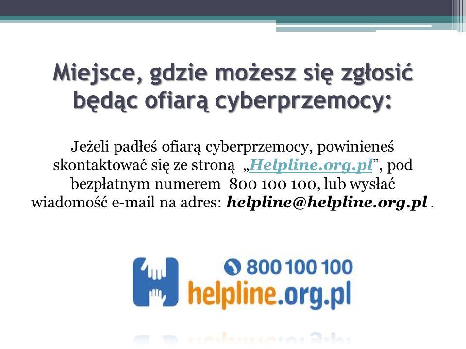 Gdy jesteś świadkiem cyberprzemocy: Nie przesyłaj dalej ośmieszających wiadomości. Pomóż pokrzywdzonej osobie poprzez poinformowanie kogoś dorosłego o