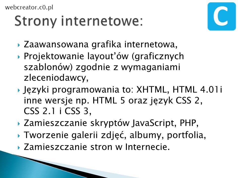 Zaawansowana grafika internetowa, Projektowanie layoutów (graficznych szablonów) zgodnie z wymaganiami zleceniodawcy, Języki programowania to: XHTML,