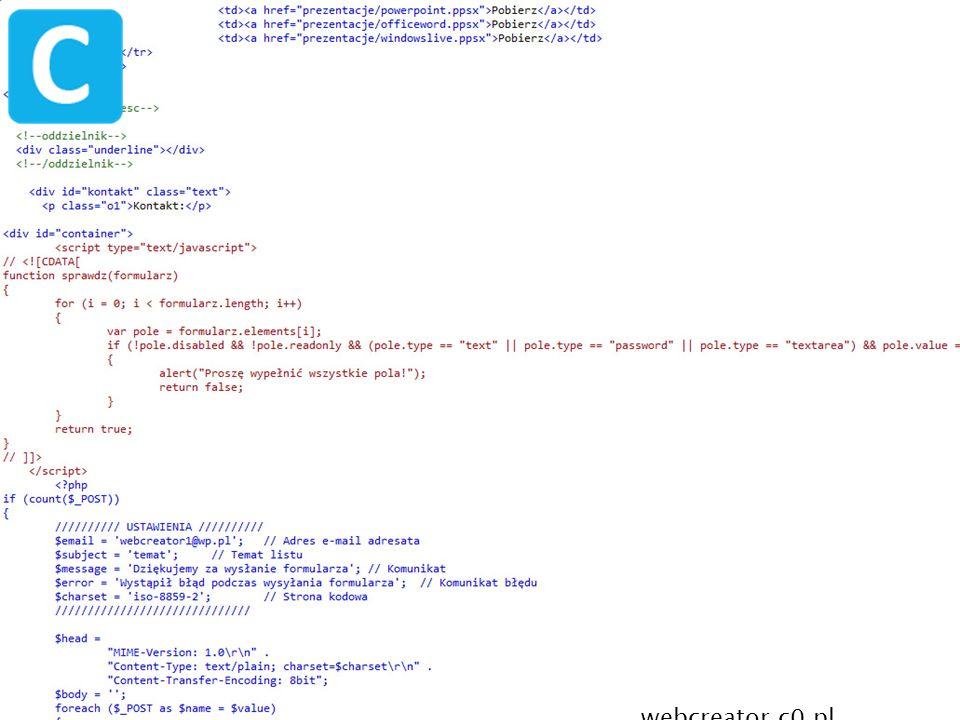 Ze mną stworzysz bezbłędną pod względem kodu stronę WWW (W3C), Projektuje i zajmuje się: o XHTML, HTML 4.01, HTML 5, o CSS 2, CSS 2.1, CSS 3, o Uczę się JavaScriptu i PHP, o Umiem dodawać skrypty JavaScript czy PHP, o Zamieszczam różne nowości w Internecie i inne gadżety.