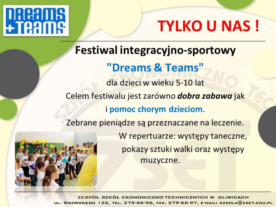 TYLKO U NAS ! Festiwal integracyjno-sportowy