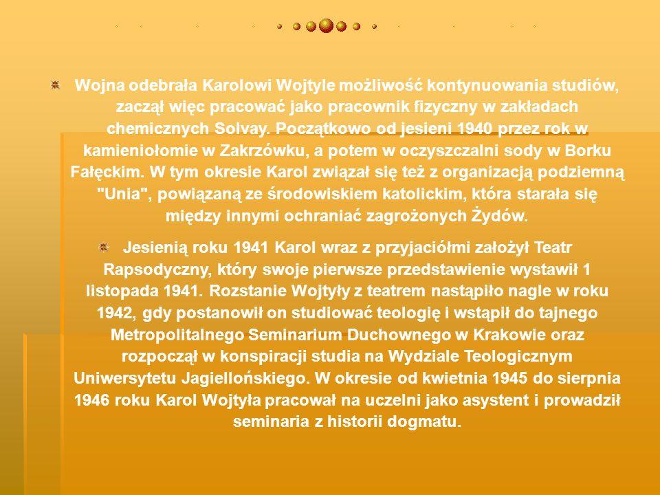 Kapłaństwo 16 listopada 1946 roku alumn Metropolitalnego Seminarium Duchownego Karol Wojtyła został subdiakonem, a tydzień później diakonem.
