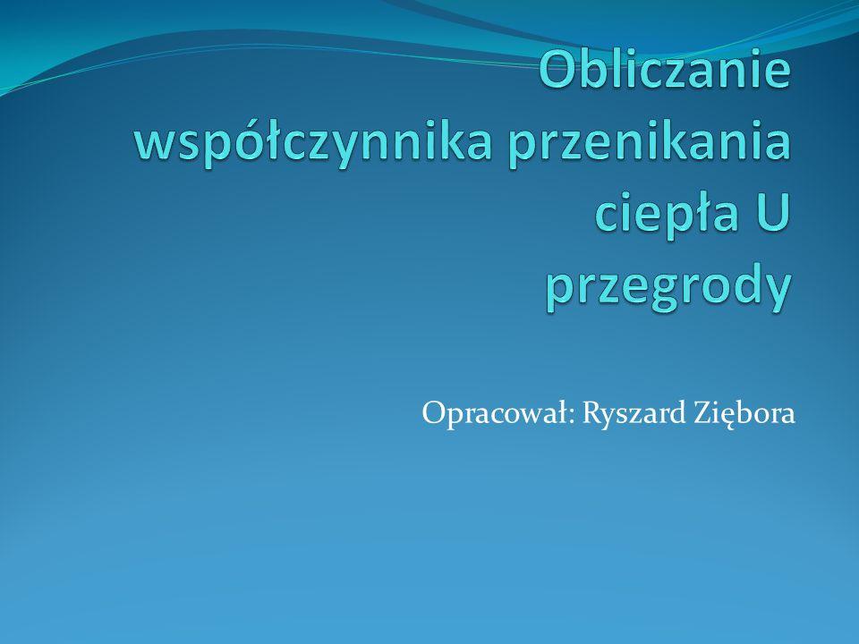 Opracował: Ryszard Ziębora