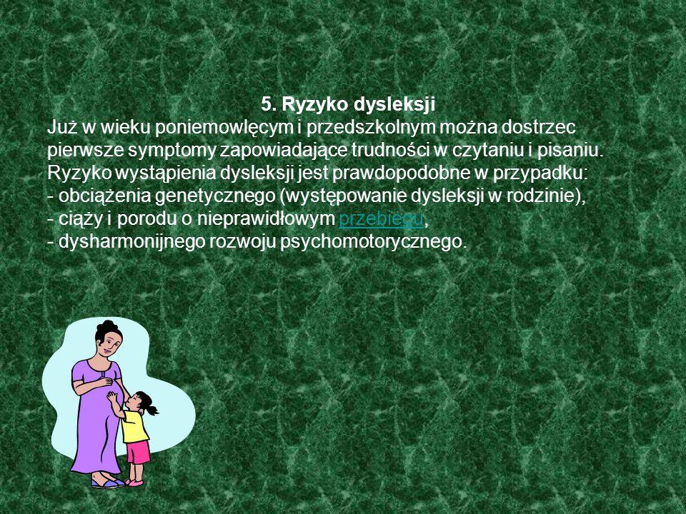 4. Częstotliwość występowania dysleksji umiarkowane nasilenie - 10% populacji głęboka dysleksja - 4% populacji Oznacza to, że: w każdej klasie można s
