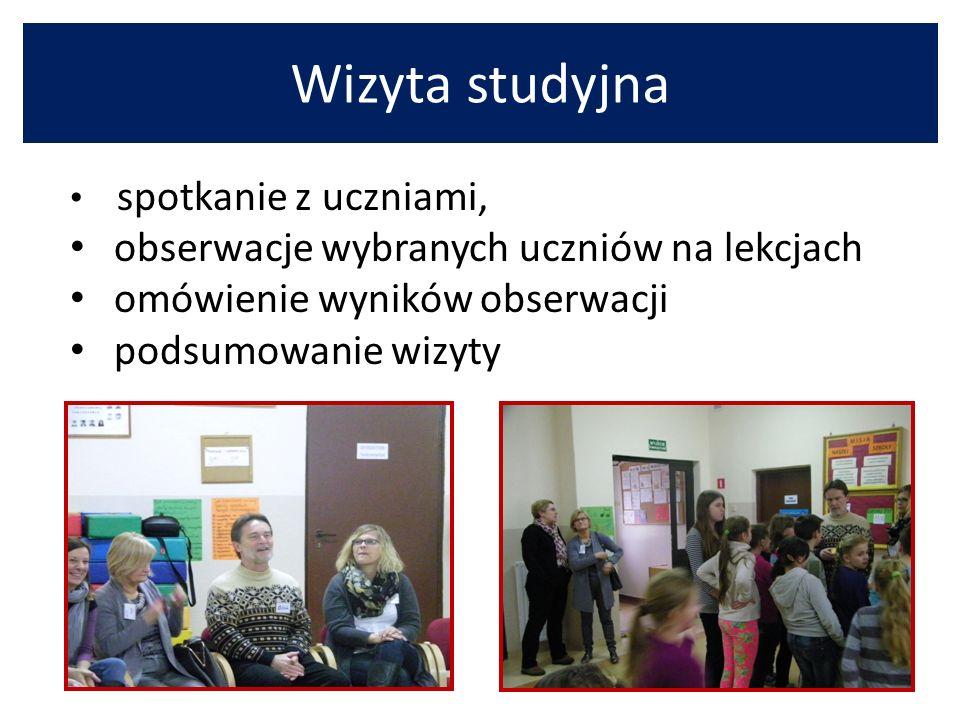 Wizyta studyjna spotkanie z uczniami, obserwacje wybranych uczniów na lekcjach omówienie wyników obserwacji podsumowanie wizyty