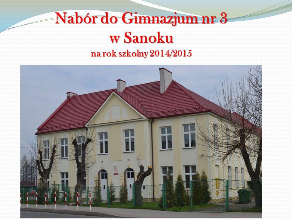 Nabór do Gimnazjum nr 3 w Sanoku na rok szkolny 2014/2015