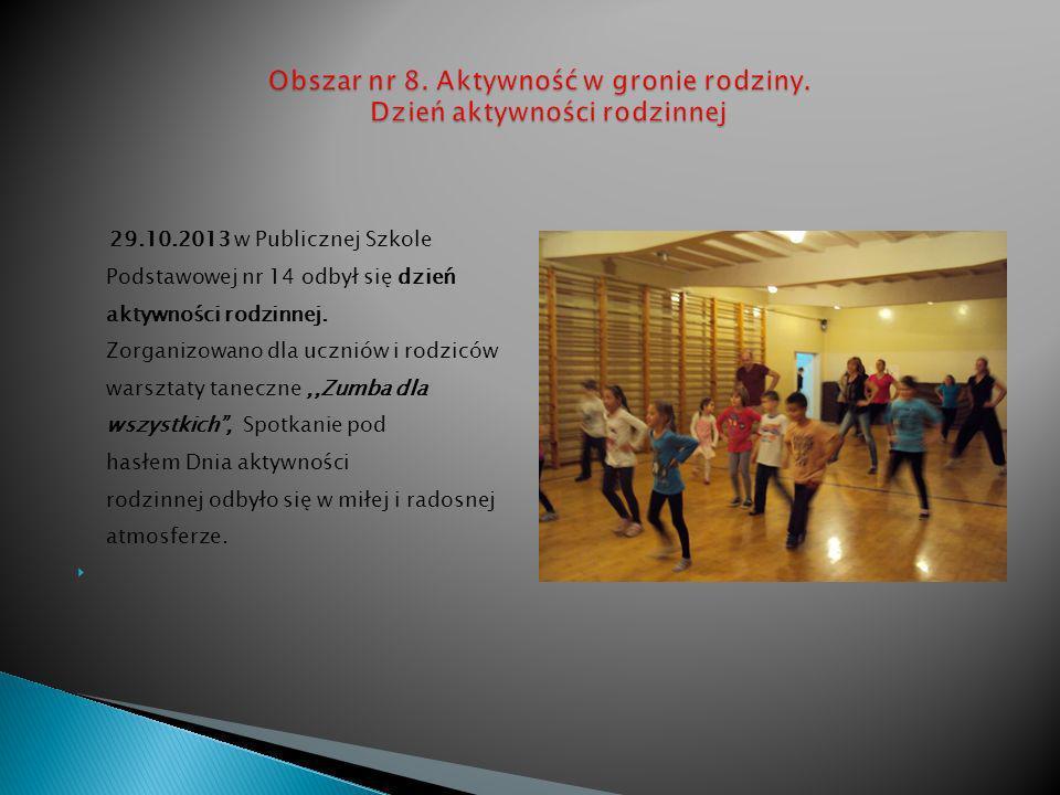 29.10.2013 w Publicznej Szkole Podstawowej nr 14 odbył się dzień aktywności rodzinnej.