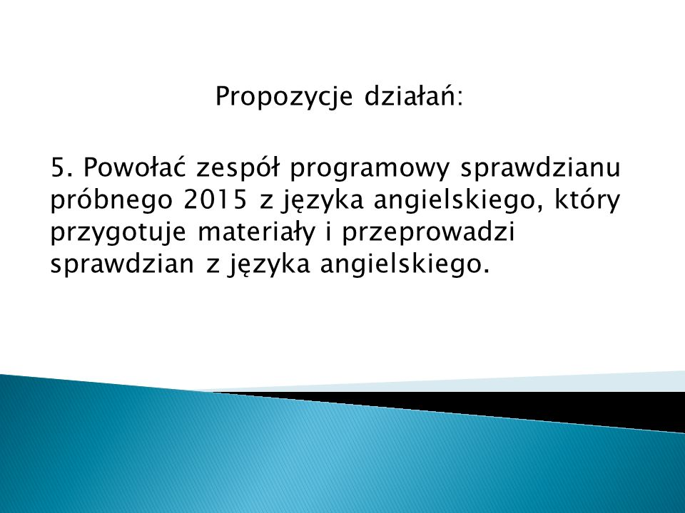 Propozycje działań: 5.