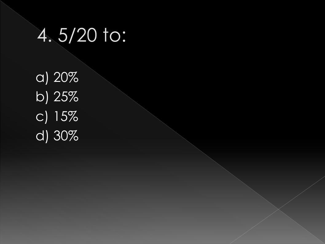 a) 20% b) 25% c) 15% d) 30%