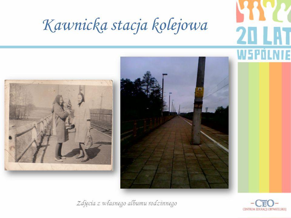 Kawnicka stacja kolejowa Zdjęcia z własnego albumu rodzinnego