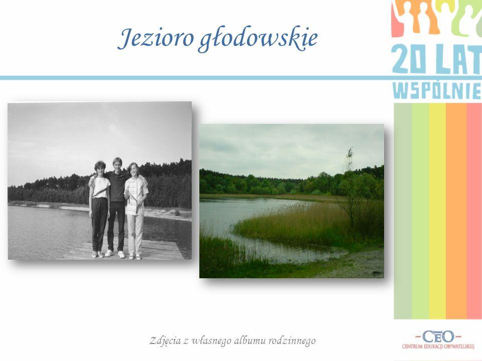 Jezioro głodowskie Zdjęcia z własnego albumu rodzinnego
