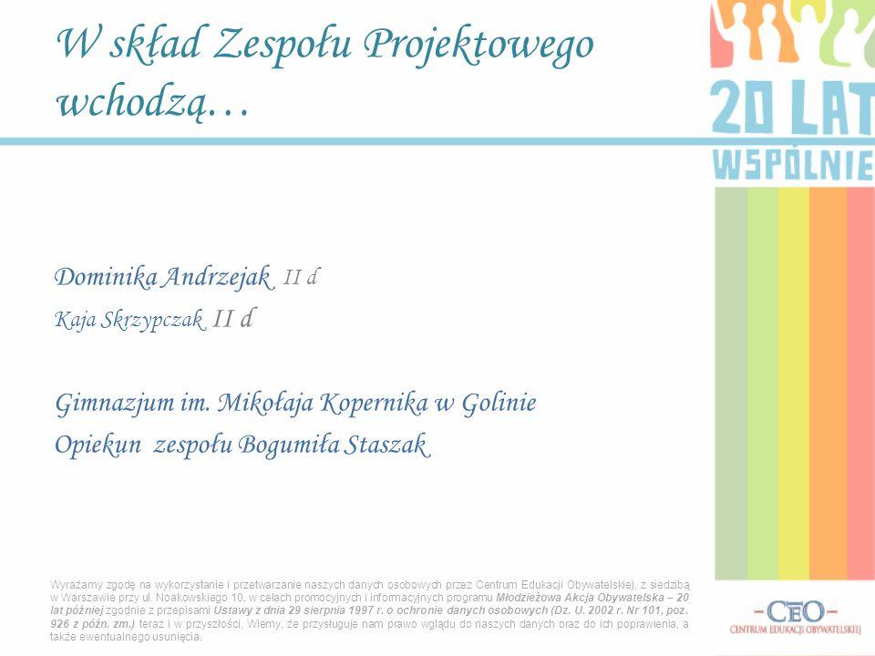 Dominika Andrzejak II d Kaja Skrzypczak II d Gimnazjum im.
