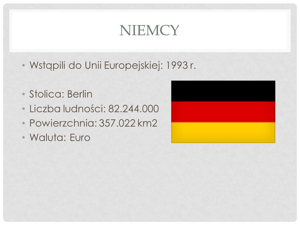 NIEMCY Wstąpili do Unii Europejskiej: 1993 r. Stolica: Berlin Liczba ludności: 82.244.000 Powierzchnia: 357.022 km2 Waluta: Euro