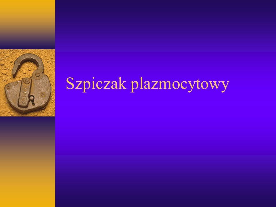 Nowotwory z komórek plazmocytowych 1.Gammapatia monoklonalna o nieokreślonym znaczeniu (MGUS) 2.