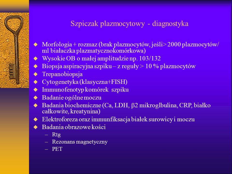 Szpiczak plazmocytowy - diagnostyka Morfologia + rozmaz (brak plazmocytów, jeśli> 2000 plazmocytów/ ml białaczka plazmatycznokomórkowa) Wysokie OB o m