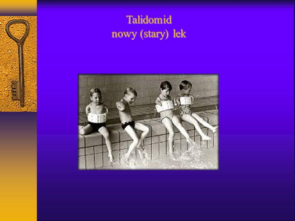Talidomid nowy (stary) lek
