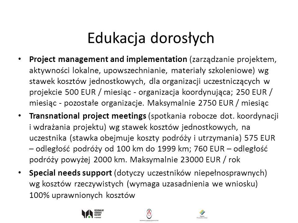Edukacja dorosłych Project management and implementation (zarządzanie projektem, aktywności lokalne, upowszechnianie, materiały szkoleniowe) wg stawek