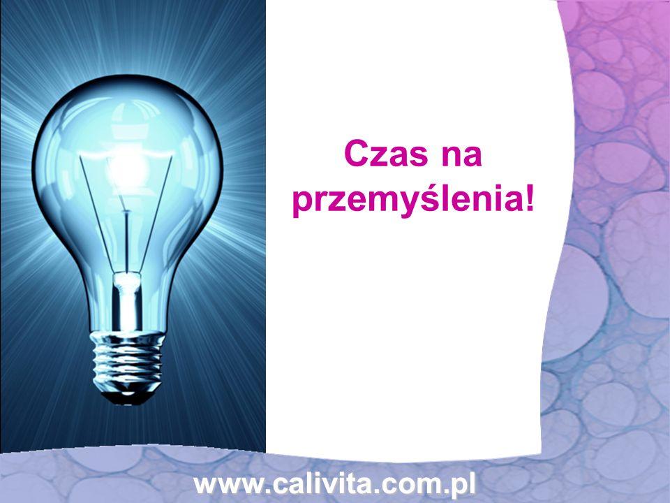 www.calivita.com.pl Czas na przemyślenia!