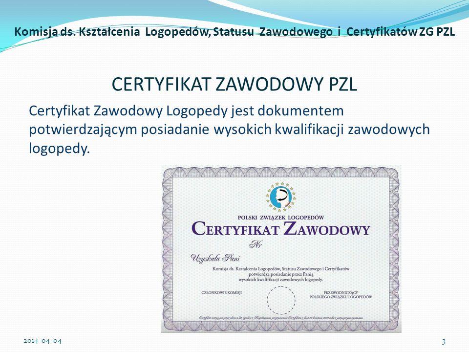 Certyfikat Zawodowy Logopedy jest wyrazem dążenia środowiska logopedów polskich do dostosowania standardów zawodowych do wymogów Unii Europejskiej.