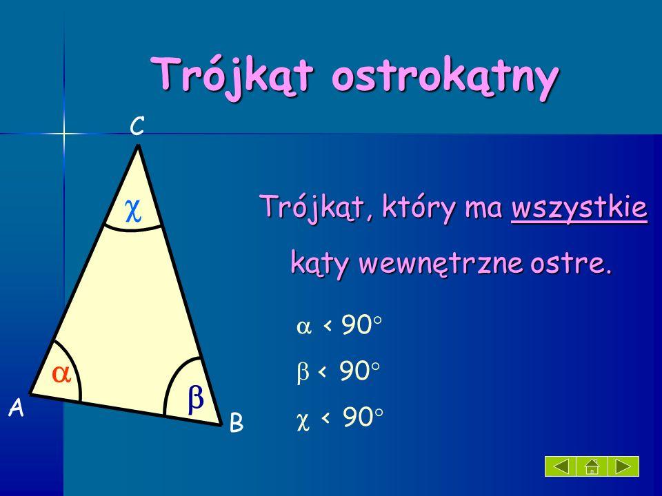 Trójkąt równoboczny Trójkąt, który ma wszystkie boki równej długości.