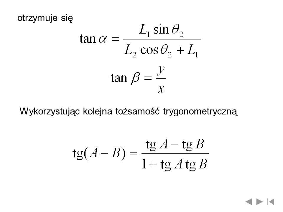 Znając długości L 1 i L 2 można wyznaczyć kąty ogniw, w położeniu x i y w przestrzeni roboczej otrzymuje się